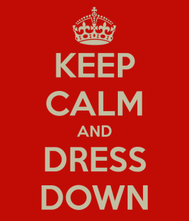keep-calm-and-dress-down